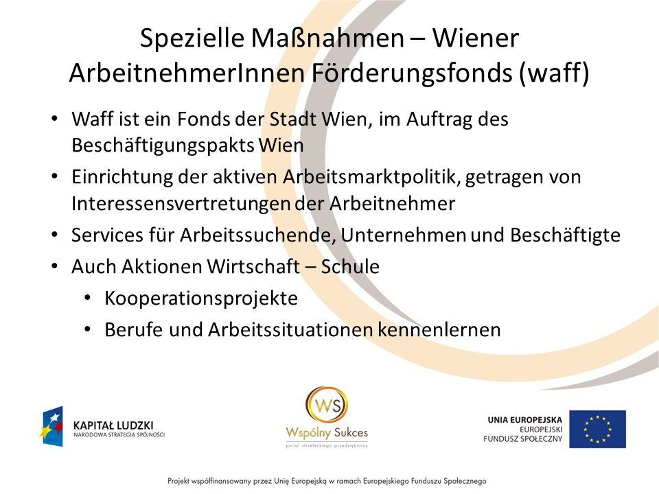 Spezielle Maßnahmen – Wiener ArbeitnehmerInnen Förderungsfonds (waff)
