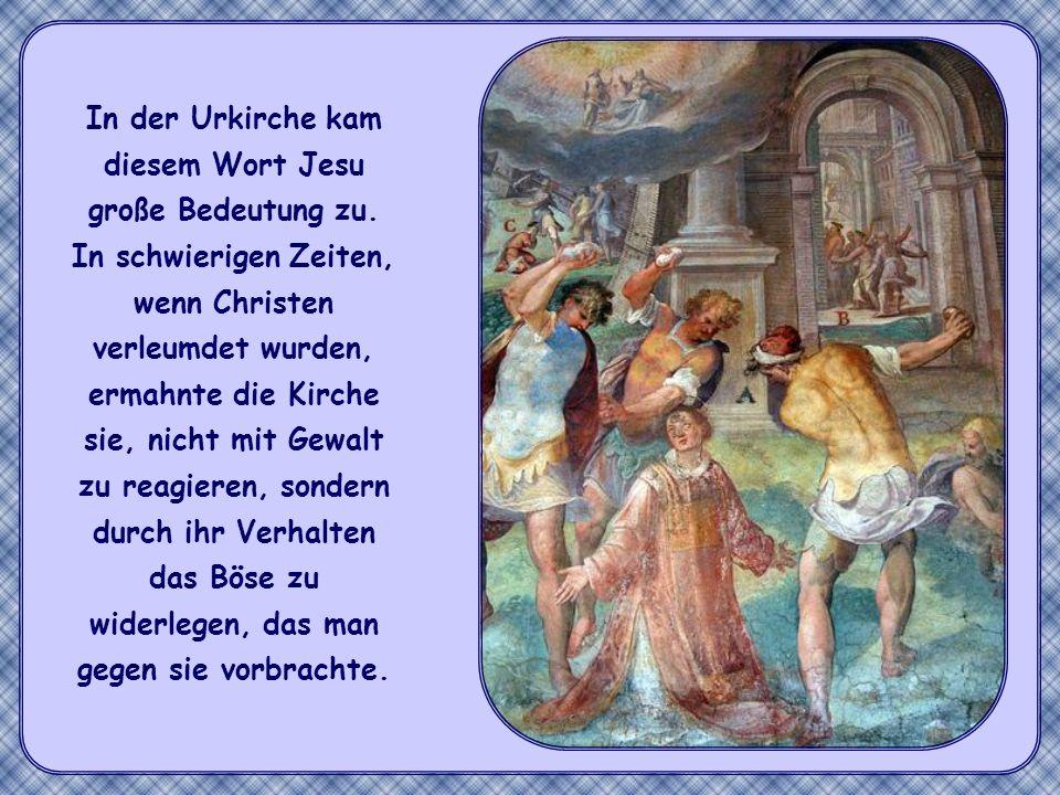 In der Urkirche kam diesem Wort Jesu große Bedeutung zu