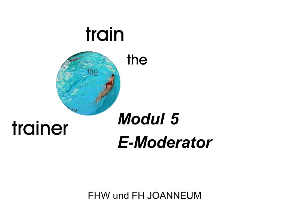 28.03.2017 Modul 5 E-Moderator Titelblatt FHW und FH JOANNEUM
