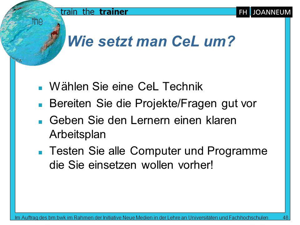 Wie setzt man CeL um Wählen Sie eine CeL Technik