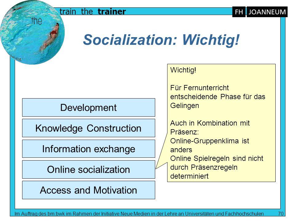 Socialization: Wichtig!