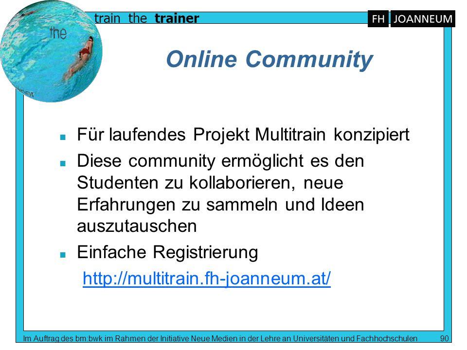 Online Community Für laufendes Projekt Multitrain konzipiert