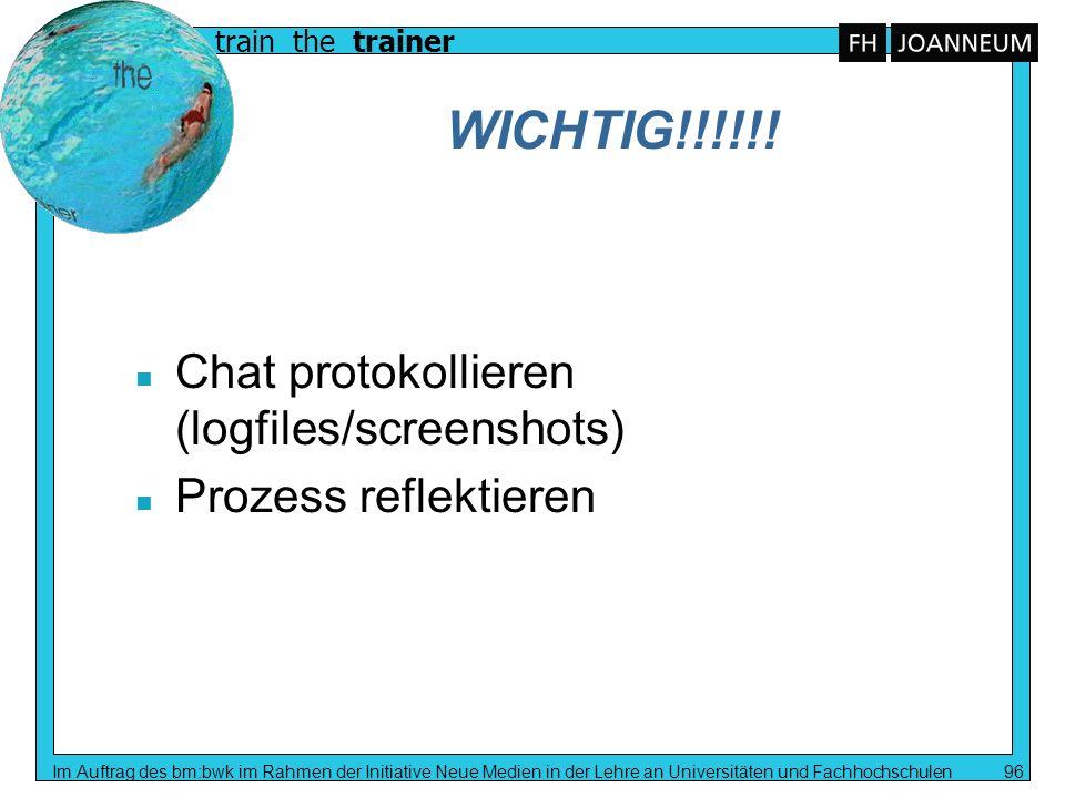 WICHTIG!!!!!! Chat protokollieren (logfiles/screenshots)