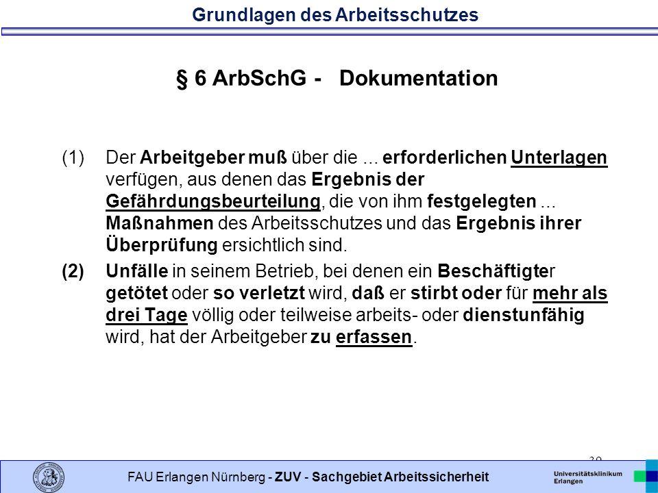 § 6 ArbSchG - Dokumentation
