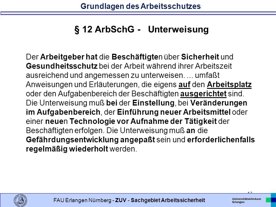 § 12 ArbSchG - Unterweisung