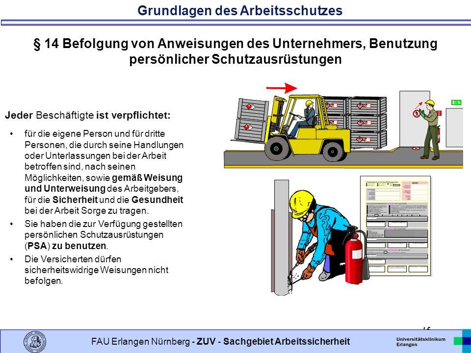 § 14 Befolgung von Anweisungen des Unternehmers, Benutzung persönlicher Schutzausrüstungen