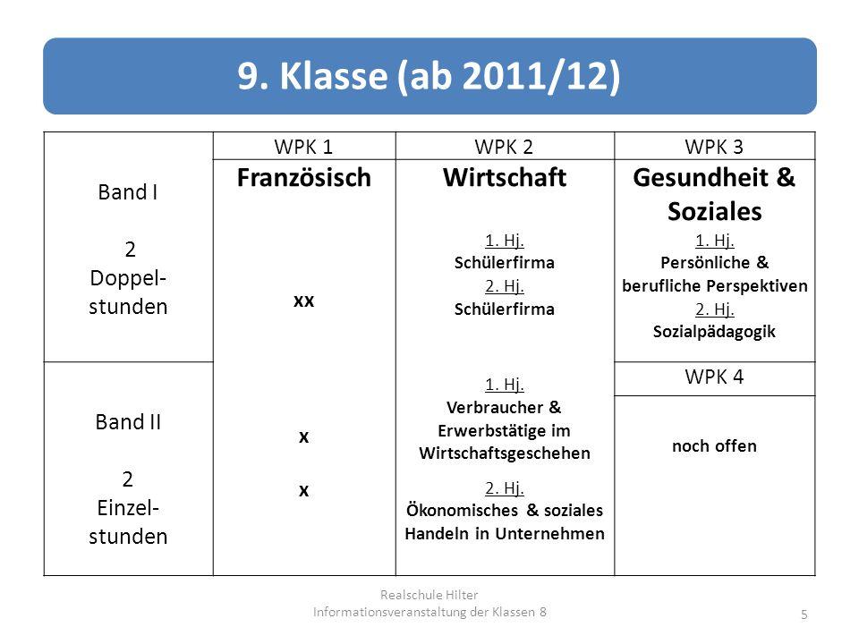 9. Klasse (ab 2011/12) Französisch Wirtschaft Gesundheit & Soziales