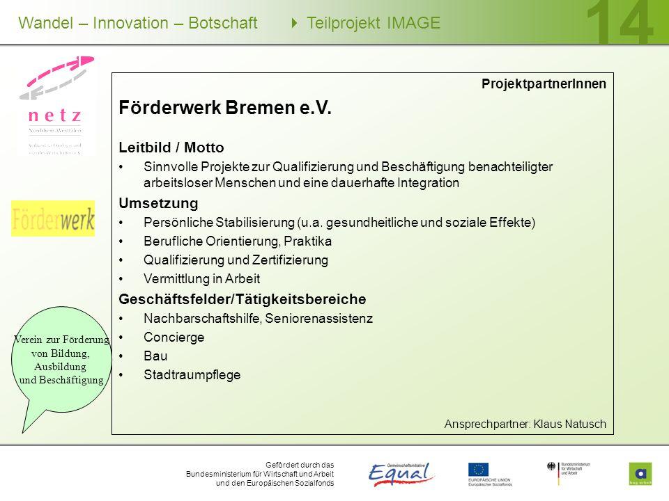 Förderwerk Bremen e.V. Leitbild / Motto Umsetzung