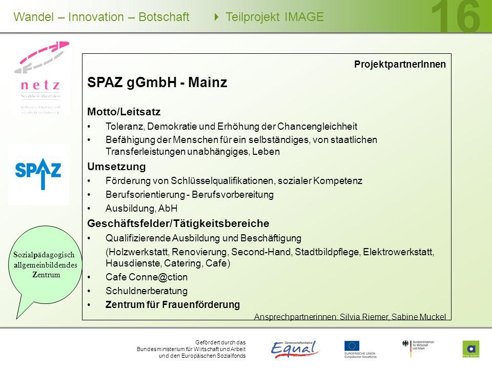 SPAZ gGmbH - Mainz Motto/Leitsatz Umsetzung