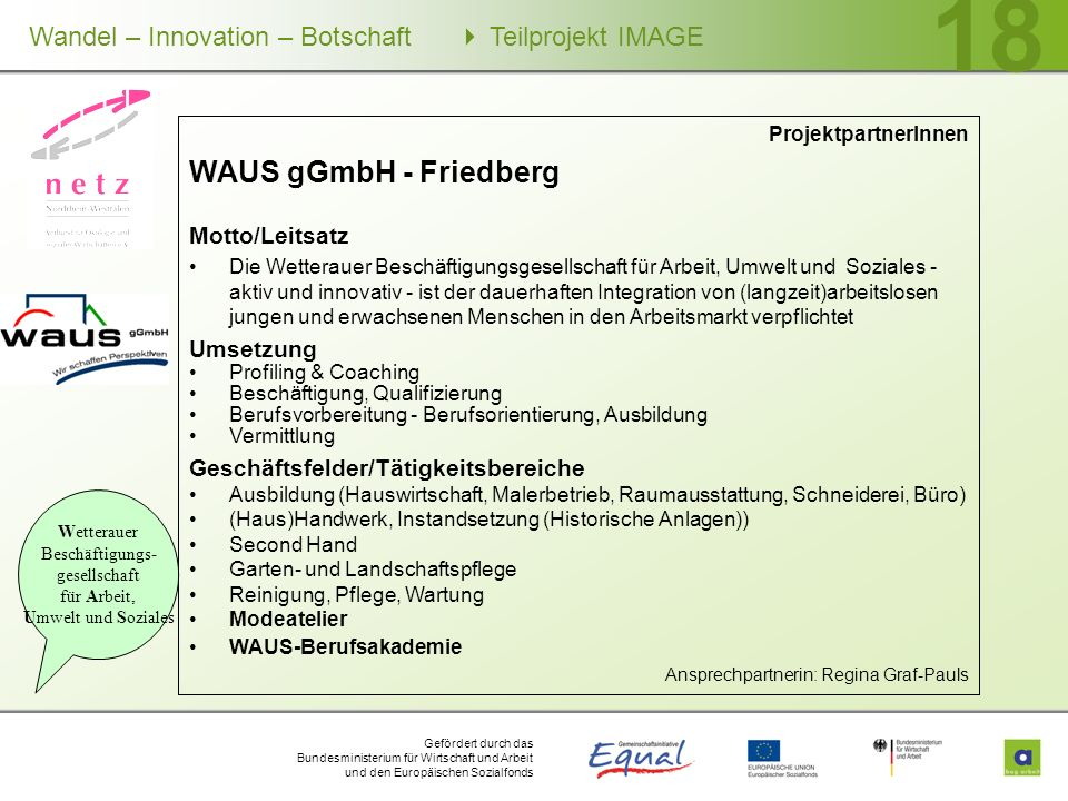 WAUS gGmbH - Friedberg Motto/Leitsatz Umsetzung