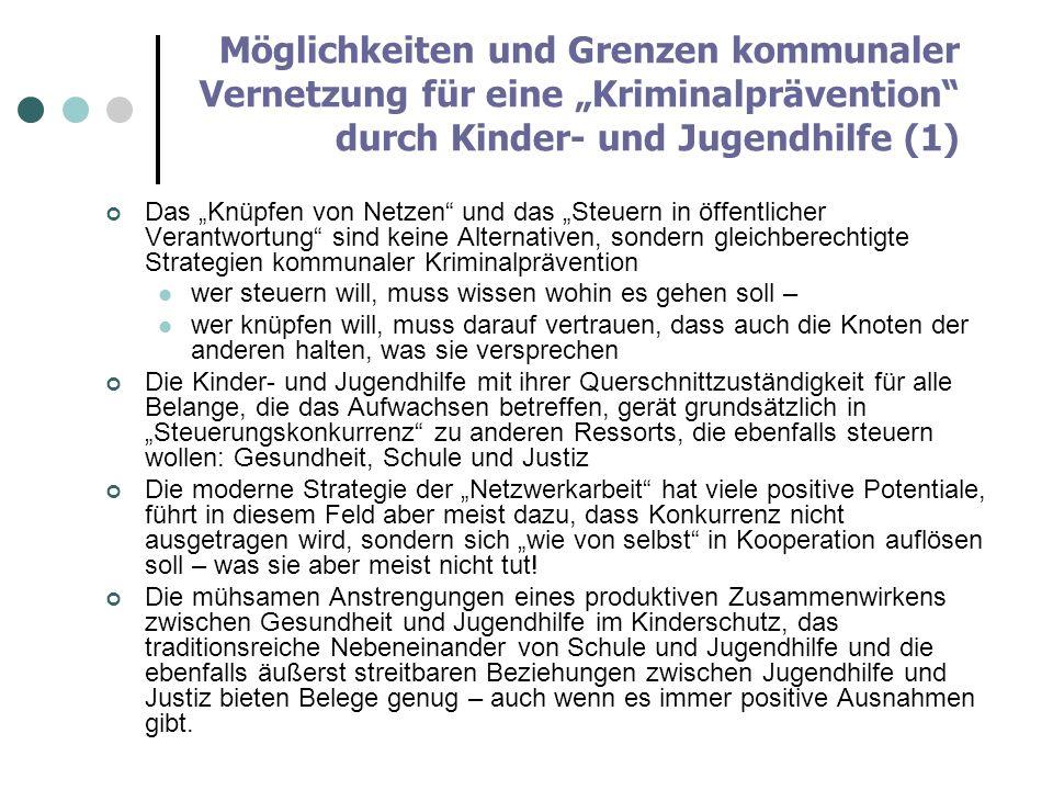 """Möglichkeiten und Grenzen kommunaler Vernetzung für eine """"Kriminalprävention durch Kinder- und Jugendhilfe (1)"""