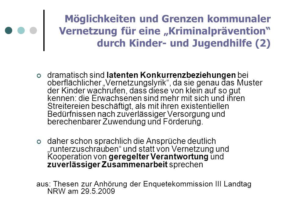 """Möglichkeiten und Grenzen kommunaler Vernetzung für eine """"Kriminalprävention durch Kinder- und Jugendhilfe (2)"""