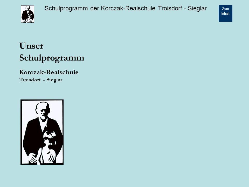 Unser Schulprogramm Korczak-Realschule Troisdorf - Sieglar