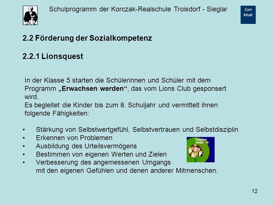 2.2 Förderung der Sozialkompetenz 2.2.1 Lionsquest