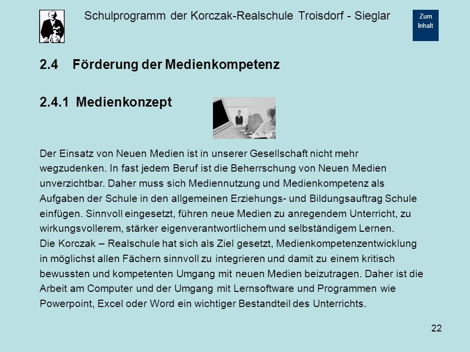 2.4 Förderung der Medienkompetenz 2.4.1 Medienkonzept