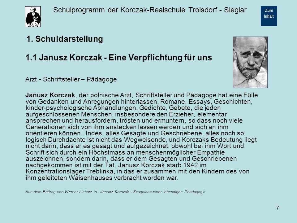 1. Schuldarstellung 1.1 Janusz Korczak - Eine Verpflichtung für uns