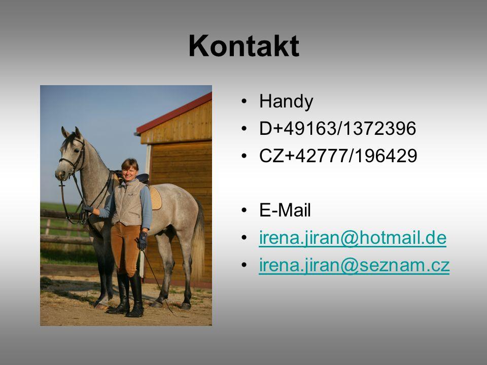 Kontakt Handy D+49163/1372396 CZ+42777/196429 E-Mail