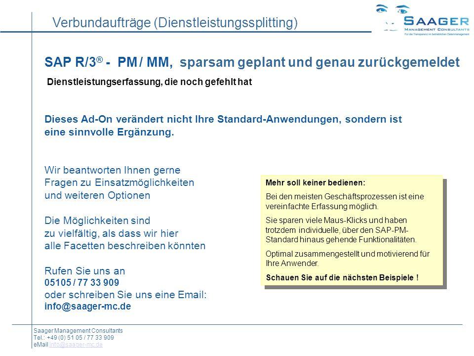 SAP R/3® - PM / MM, sparsam geplant und genau zurückgemeldet Dienstleistungserfassung, die noch gefehlt hat