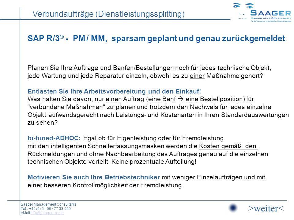 SAP R/3® - PM / MM, sparsam geplant und genau zurückgemeldet
