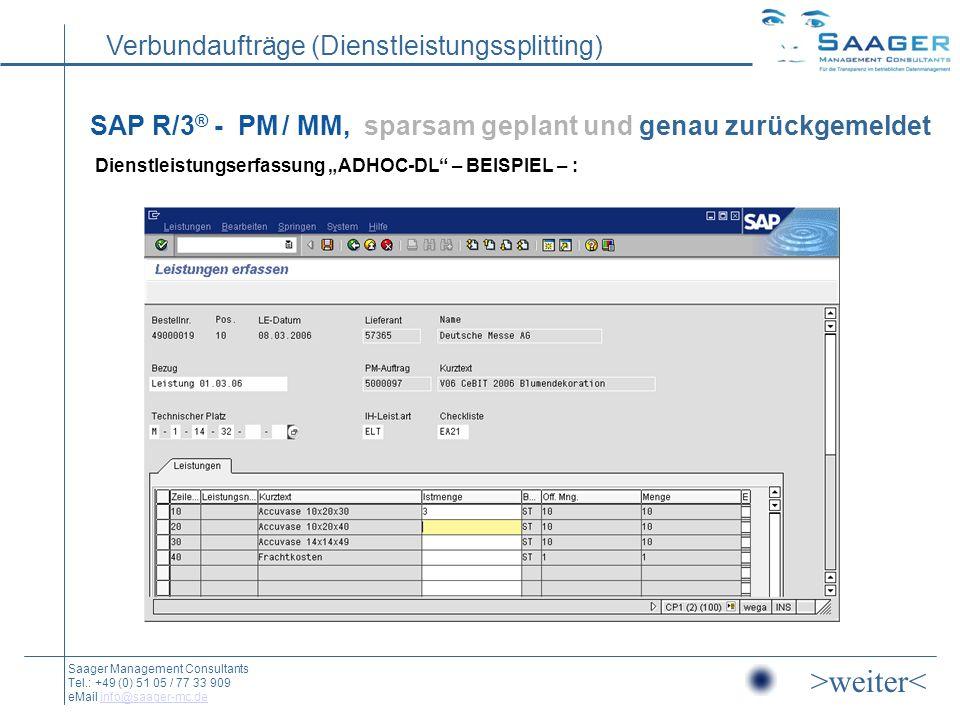 """SAP R/3® - PM / MM, sparsam geplant und genau zurückgemeldet Dienstleistungserfassung """"ADHOC-DL – BEISPIEL – :"""
