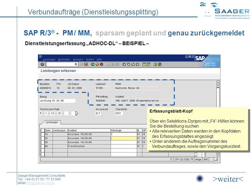 """SAP R/3® - PM / MM, sparsam geplant und genau zurückgemeldet Dienstleistungserfassung """"ADHOC-DL – BEISPIEL –"""