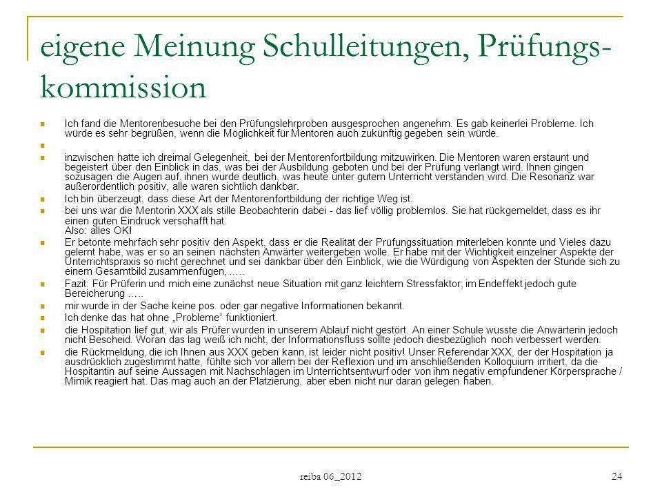 eigene Meinung Schulleitungen, Prüfungs-kommission