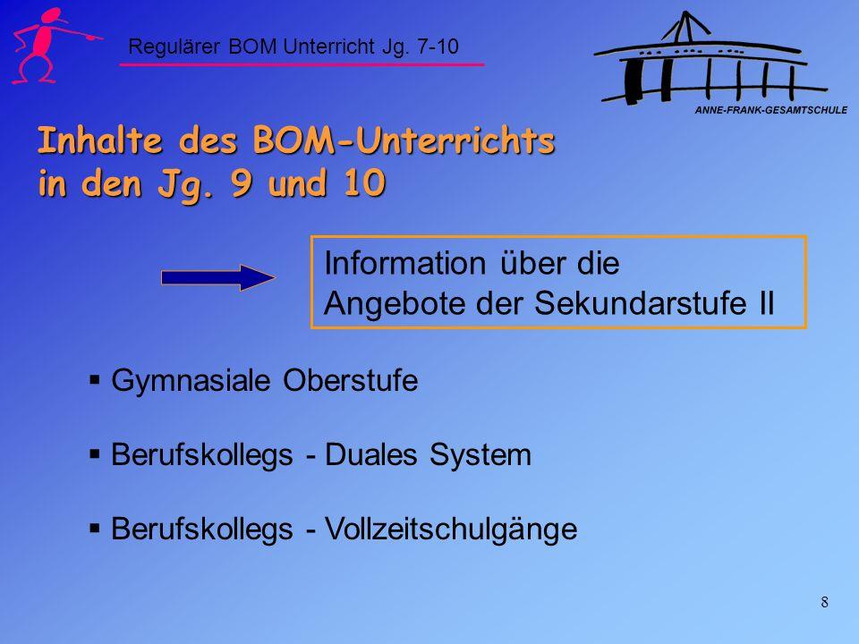 Inhalte des BOM-Unterrichts in den Jg. 9 und 10