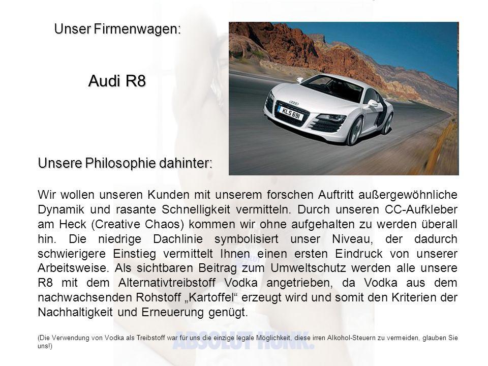 Audi R8 Unser Firmenwagen: Unsere Philosophie dahinter: