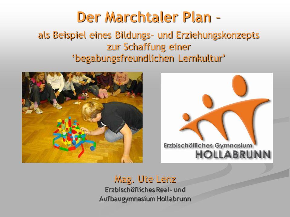 Der Marchtaler Plan – als Beispiel eines Bildungs- und Erziehungskonzepts zur Schaffung einer 'begabungsfreundlichen Lernkultur'