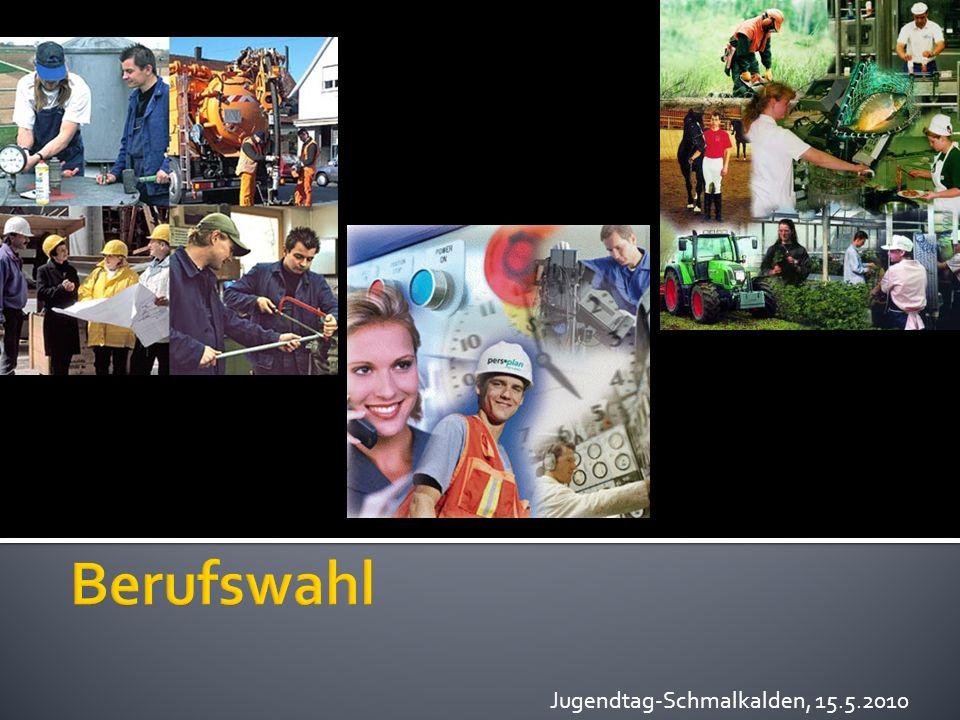 Berufswahl Jugendtag-Schmalkalden, 15.5.2010
