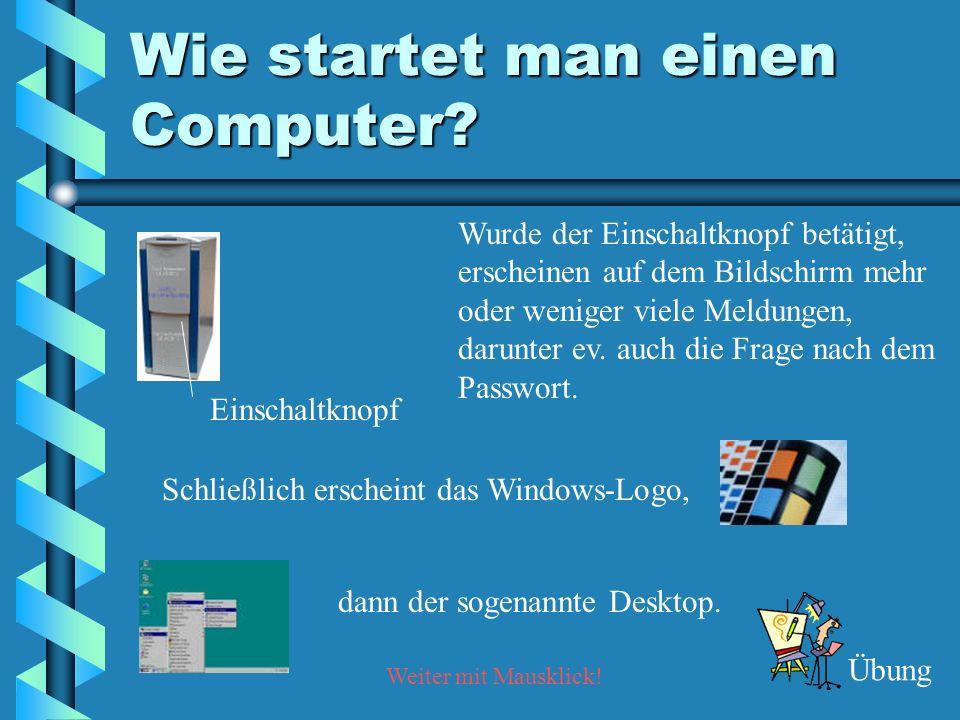 Wie startet man einen Computer