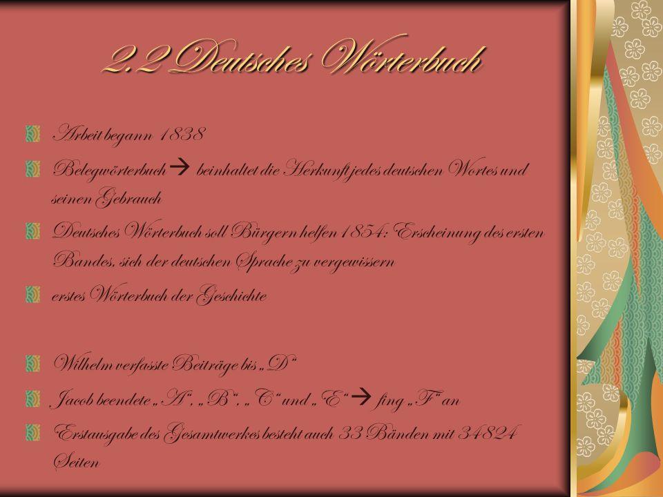 2.2 Deutsches Wörterbuch Arbeit begann 1838