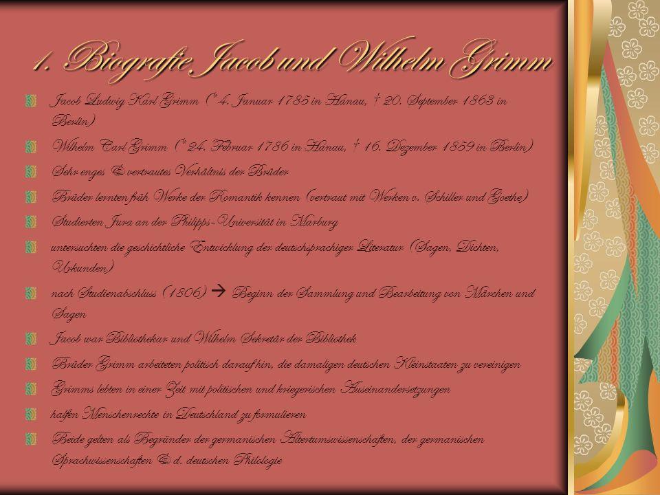 1. Biografie Jacob und Wilhelm Grimm