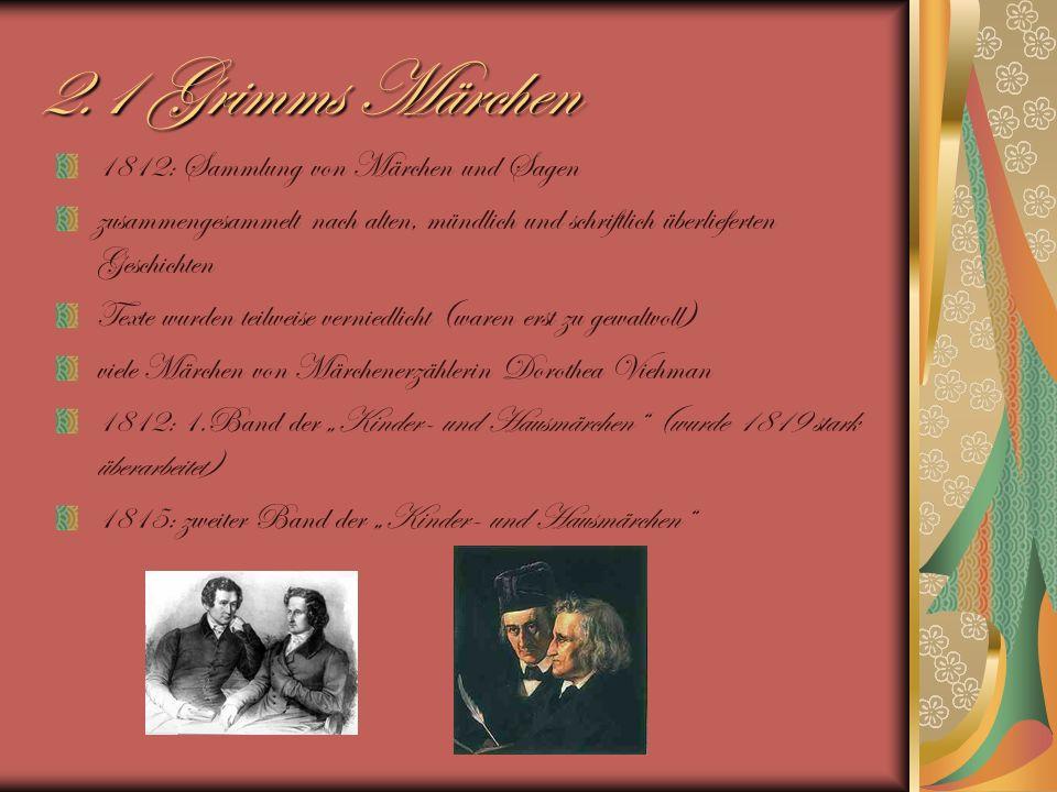 2.1 Grimms Märchen 1812: Sammlung von Märchen und Sagen