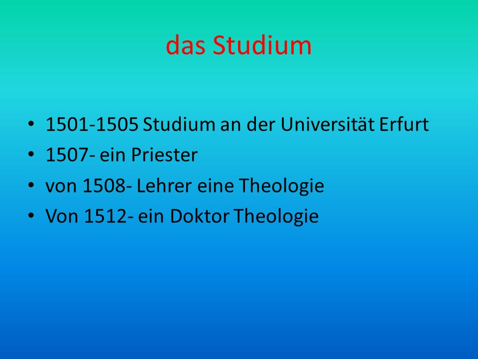 das Studium 1501-1505 Studium an der Universität Erfurt