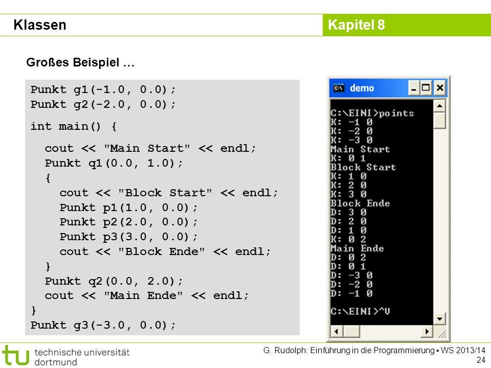 Klassen Großes Beispiel … Punkt g1(-1.0, 0.0); Punkt g2(-2.0, 0.0);