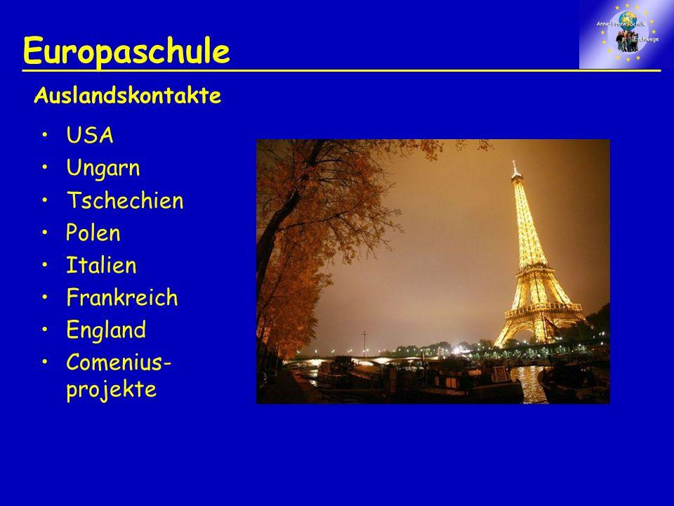 Europaschule Auslandskontakte USA Ungarn Tschechien Polen Italien
