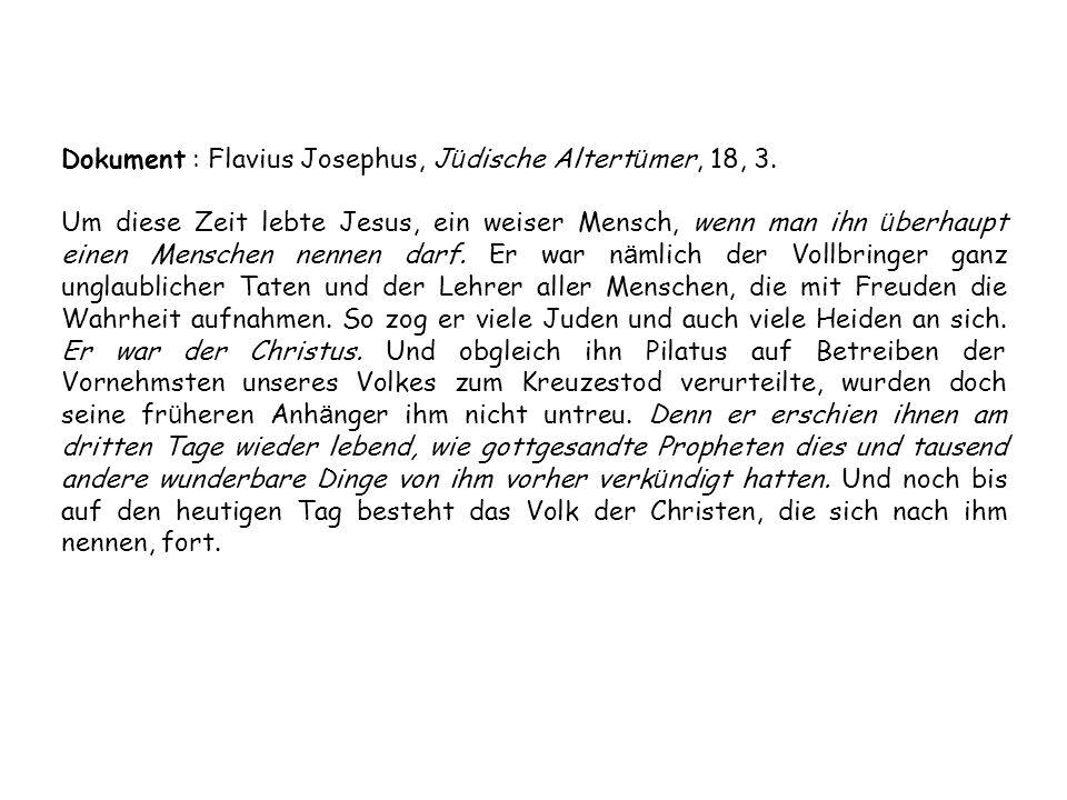 Dokument : Flavius Josephus, Jüdische Altertümer, 18, 3.