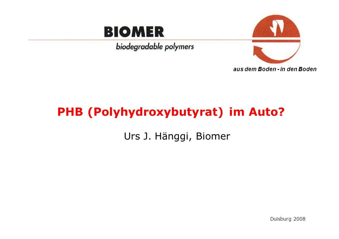 PHB (Polyhydroxybutyrat) im Auto