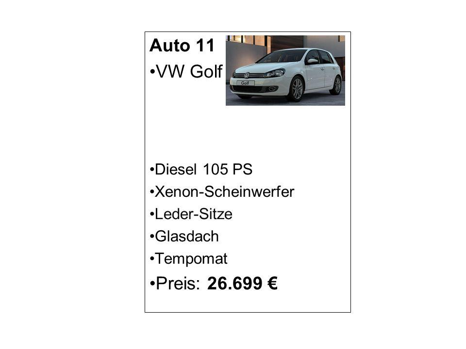 Auto 11 VW Golf Preis: 26.699 € Diesel 105 PS Xenon-Scheinwerfer
