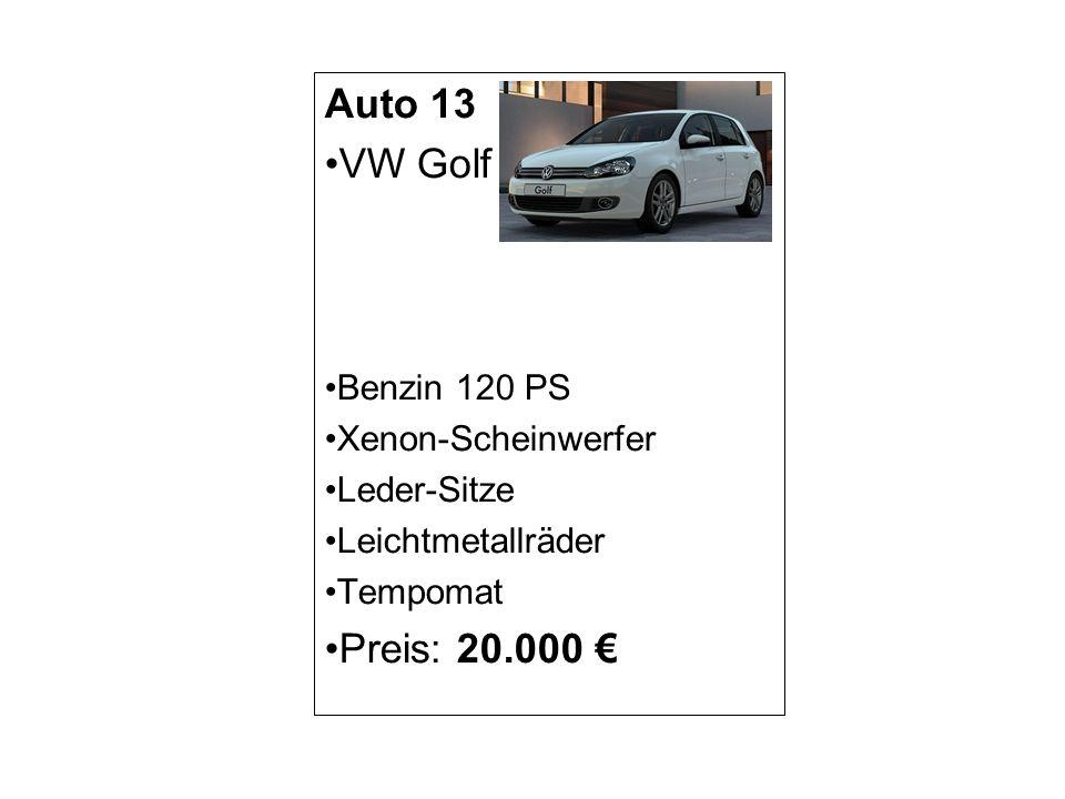 Auto 13 VW Golf Preis: 20.000 € Benzin 120 PS Xenon-Scheinwerfer