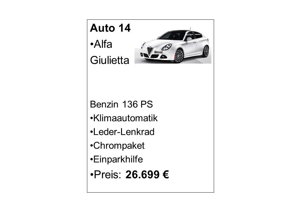Auto 14 Alfa Giulietta Preis: 26.699 € Benzin 136 PS Klimaautomatik
