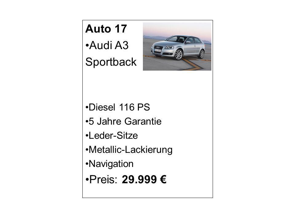 Auto 17 Audi A3 Sportback Preis: 29.999 € Diesel 116 PS