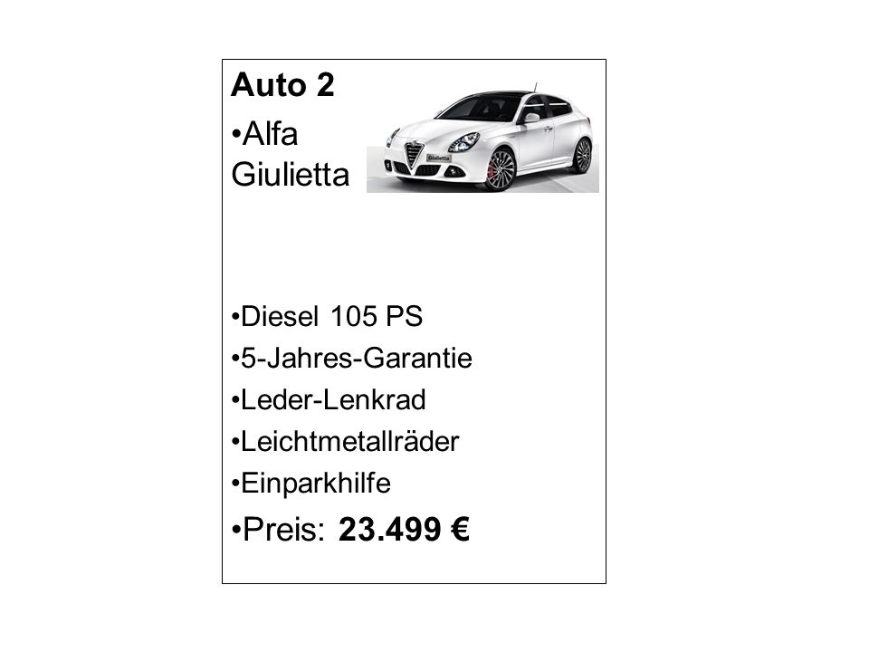 Auto 2 Alfa Giulietta Preis: 23.499 € Diesel 105 PS 5-Jahres-Garantie