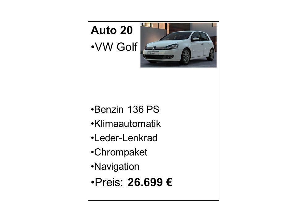 Auto 20 VW Golf Preis: 26.699 € Benzin 136 PS Klimaautomatik