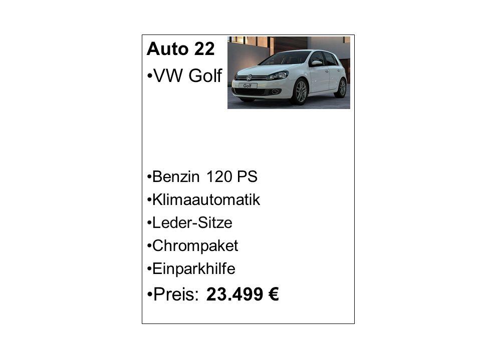 Auto 22 VW Golf Preis: 23.499 € Benzin 120 PS Klimaautomatik