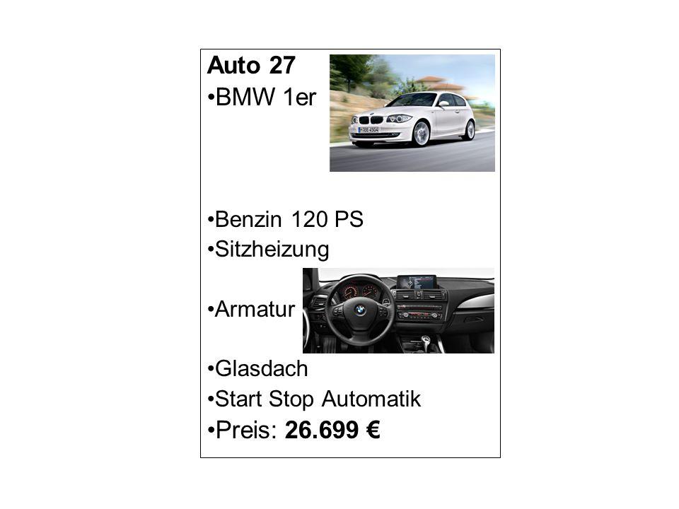 Auto 27 BMW 1er Preis: 26.699 € Benzin 120 PS Sitzheizung Armatur