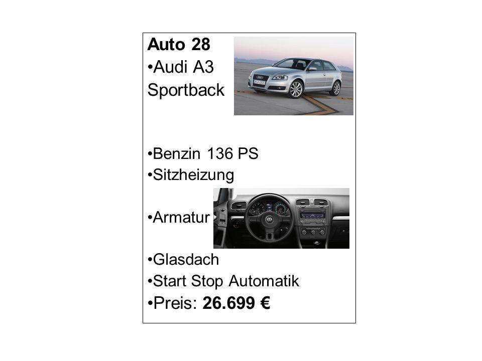 Auto 28 Audi A3 Sportback Preis: 26.699 € Benzin 136 PS Sitzheizung