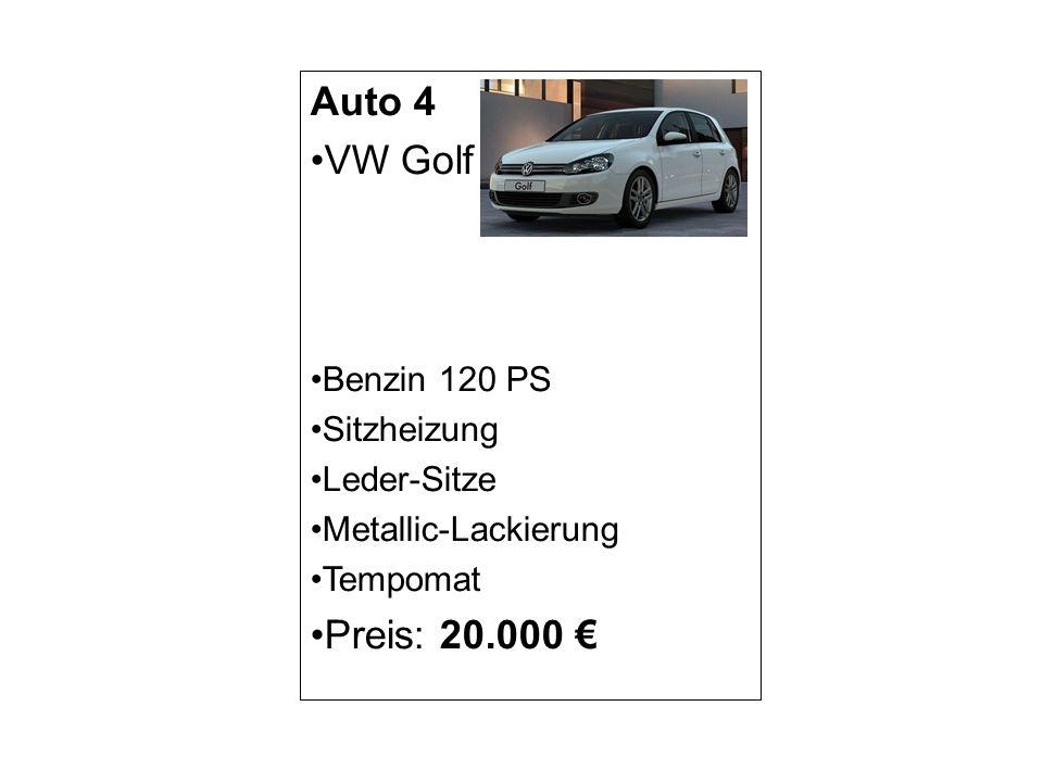 Auto 4 VW Golf Preis: 20.000 € Benzin 120 PS Sitzheizung Leder-Sitze