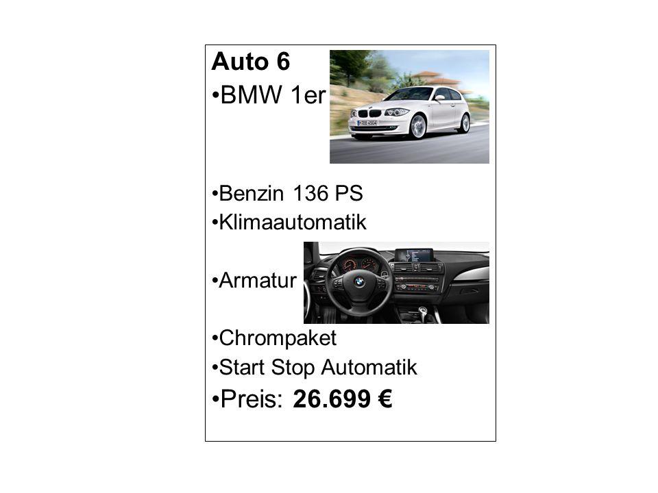 Auto 6 BMW 1er Preis: 26.699 € Benzin 136 PS Klimaautomatik Armatur